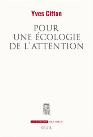 yves citton,écologie de l'attention,gauche,sensible,affect,empathie,individualité